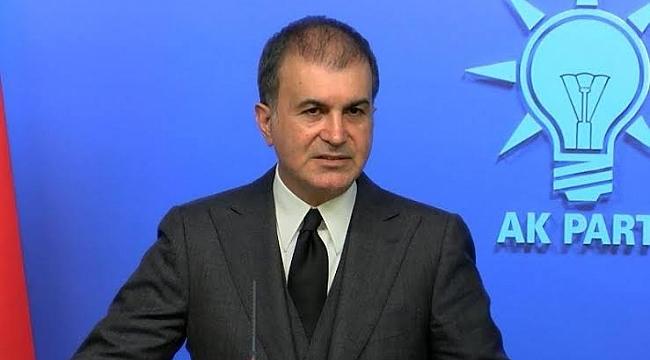 AK Parti Sözcüsü Çelik'ten flaş açıklamalar
